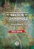 Sector Commander WW2: Digital Rule Book