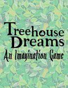 Treehouse Dreams Lite