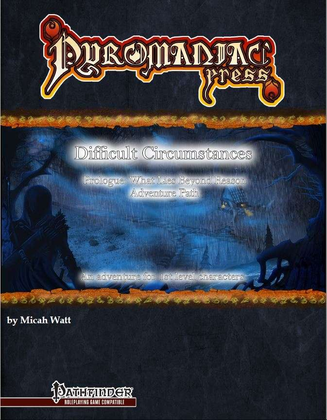 Cover of Difficult Circumstances: A Prologue Adventure for What Lies Beyond Reason (Pathfinder)