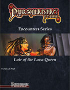 Lair of the Lava Queen - Pathfinder