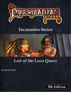 Lair of the Lava Queen - 5th Edition