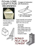 Foam Core Crafts for Beginners