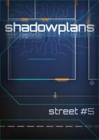 Shadowplans - Single - Street #5