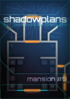 Shadowplans - Single - Mansion #9