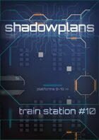 Shadowplans - Single - Train Station #10