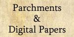 Parchments & Digital Papers