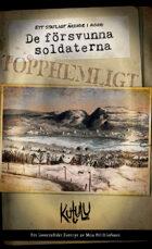 Ett statligt ärende i norr: De försvunna soldaterna