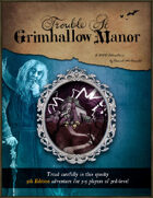 Trouble at Grimhallow Manor