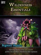 Beginner Baubles: Wilderness Essentials