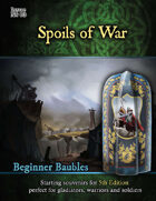 Beginner Baubles: Spoils of War