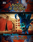 Beginner Baubles: Articles of the Arts