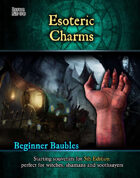 Beginner Baubles: Esoteric Charms