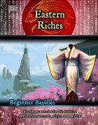 Beginner Baubles: Eastern Riches