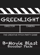 Greenlight B-Movie Blast Booster Pack