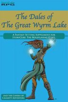 The Dales of The Great Wyrm Lake: A StoryCube RPG Setting and Adventure