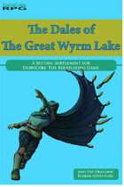 The Dales of The Great Wyrm Lake: The Draconic Schism