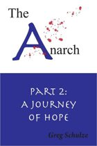 The Anarch Part 2: A Journey of Hope