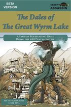 The Dales of The Great Wyrm Lake Roleplaying Game BETA Version