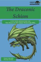 The Draconic Schism: A 1st Level The Dales of The Great Wyrm Lake RPG Adventure