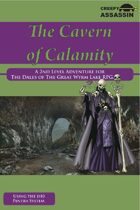 The Cavern of Calamity: A 2nd Level The Dales of The Great Wyrm Lake RPG Adventure