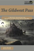 The Gildwest Pass: A 3rd Level The Dales of The Great Wyrm Lake RPG Adventure