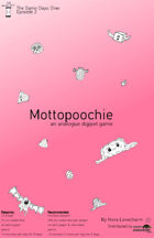 Mottopoochie: an analogue digipet game