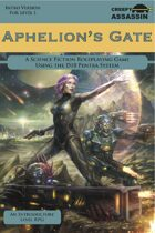 Aphelion's Gate: A Science Fiction Roleplaying Game INTRO Version