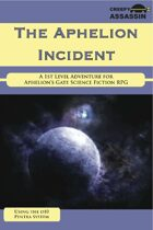 The Aphelion Incident: An Introductory Level Aphelion's Gate RPG Adventure
