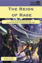 The Reign of Rage: A 1st Level Aphelion's Gate RPG Adventure