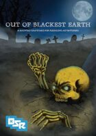 Out of Blackest Earth