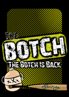 The Botch Is Back
