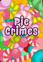 Pie Crimes
