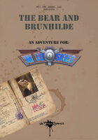 The Bear and Brunhilde: A Wild Skies Adventure