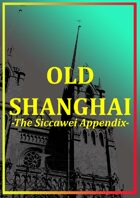 Old Shanghai: The Siccawei Appendix