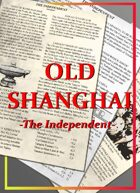Old Shanghai: The Independent