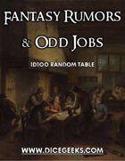 Fantasy Rumors & Odd Jobs