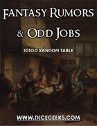 Fantasy Rumors & Odd Jobs