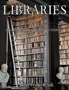 Libraries in the Medieval and Renaissance Periods