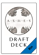 Draft deck for Ashes expansion: Rin's deck