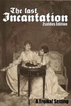 The Last Incantation
