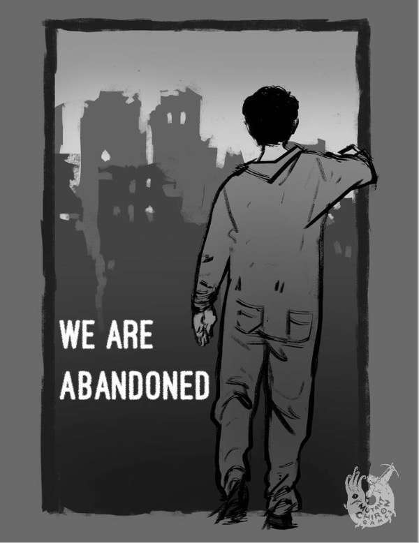 We are abandoned