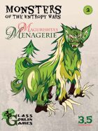 Monsters of the Entropy Wars - Magurishta's Menagerie