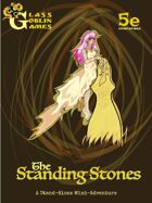 The Standing Stones - A 5e Stand-Alone Mini-Adventure