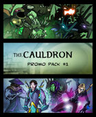 The Cauldron - Promo Pack #1