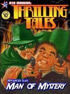 THRILLING TALES: Advanced Class- MAN OF MYSTERY
