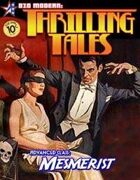 THRILLING TALES: Advanced Class-MESMERIST