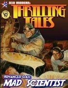 THRILLING TALES: Advanced Class-MAD SCIENTIST