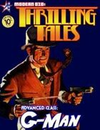 THRILLING TALES: Advanced Class- G-Man