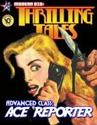 THRILLING TALES: Advanced Class- ACE REPORTER