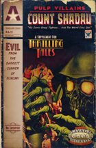 Thrilling Tales 2e: Pulp Villains - Count Shadau